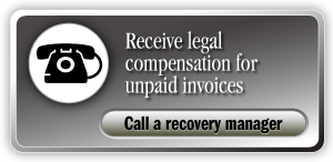 Receive legal compensation for unpaid invoices Call a recovery manager